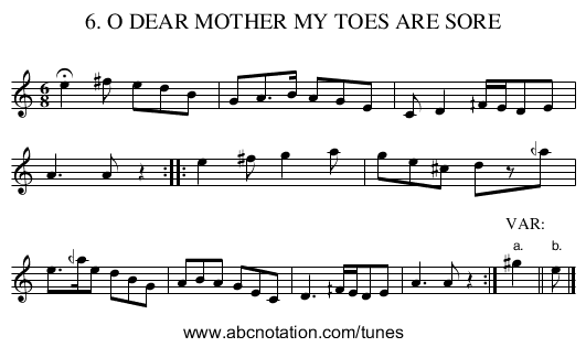 6. O DEAR MOTHER MY TOES ARE SORE - staff notation