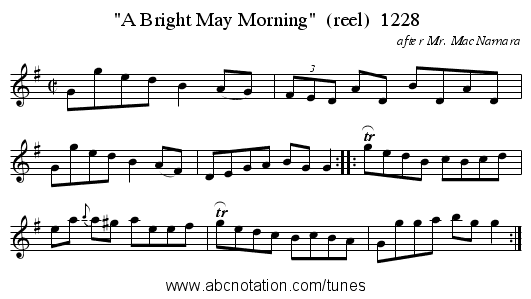 A Bright May Morning  (reel)  1228 - staff notation