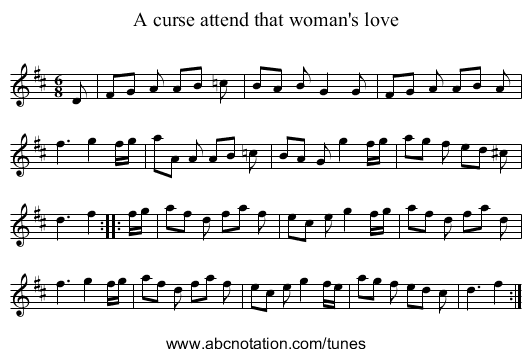A curse attend that woman's love - staff notation