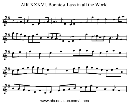 AIR XXXVI. Bonniest Lass in all the World. - staff notation