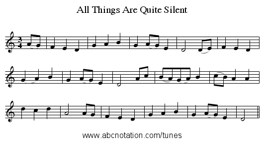 All Things Are Quite Silent - staff notation