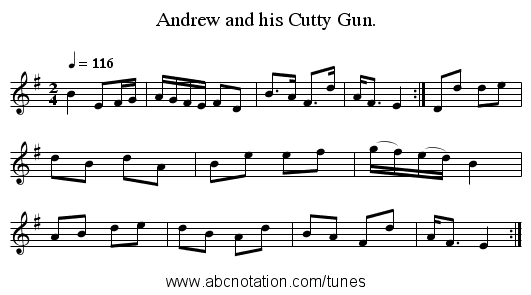 Andrew and his Cutty Gun. - staff notation