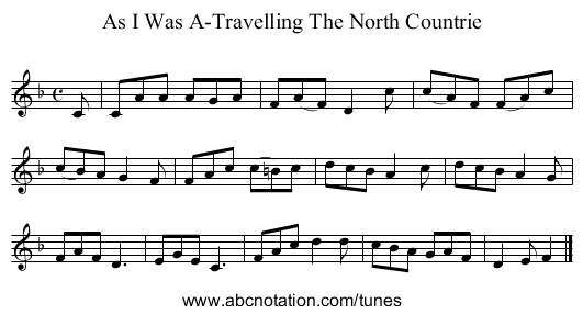 As I Was A-Travelling The North Countrie - staff notation