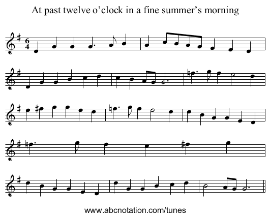 At past twelve o'clock in a fine summer's morning - staff notation