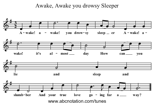 Awake, Awake you drowsy Sleeper - staff notation
