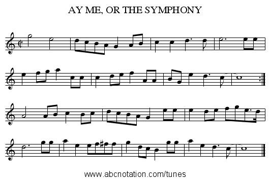 AY ME, OR THE SYMPHONY - staff notation