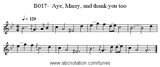 B017-  Aye, Marry, and thank you too - staff notation