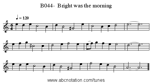 B044-  Bright was the morning - staff notation