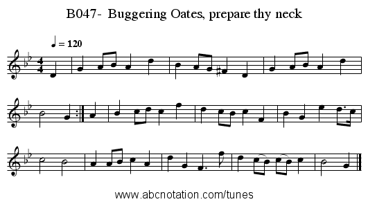 B047-  Buggering Oates, prepare thy neck - staff notation