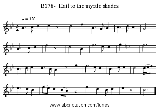 B178-  Hail to the myrtle shades - staff notation