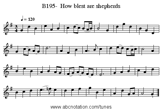 B195-  How blest are shepherds - staff notation