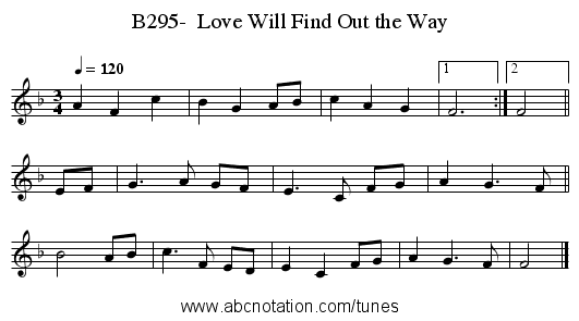 B295-  Love Will Find Out the Way - staff notation