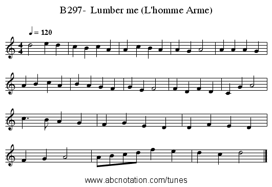 B297-  Lumber me (L'homme Arme) - staff notation