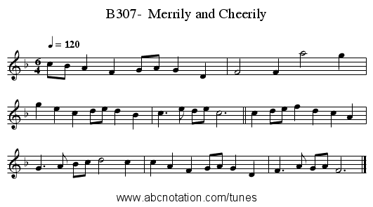 B307-  Merrily and Cheerily - staff notation