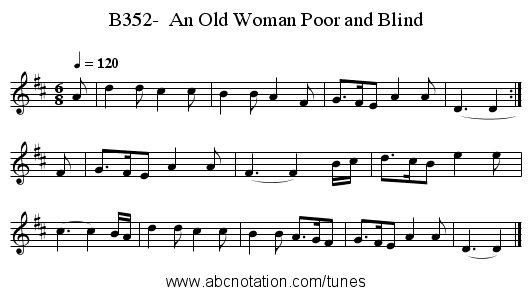 B352-  An Old Woman Poor and Blind - staff notation