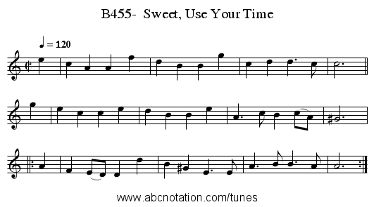 B455-  Sweet, Use Your Time - staff notation