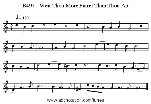 B497-  Wert Thou More Fairer Than Thou Art - staff notation