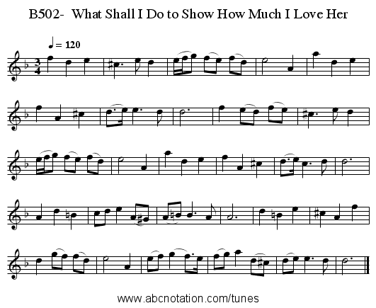 B502-  What Shall I Do to Show How Much I Love Her - staff notation