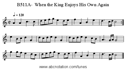 B511A-  When the King Enjoys His Own Again - staff notation