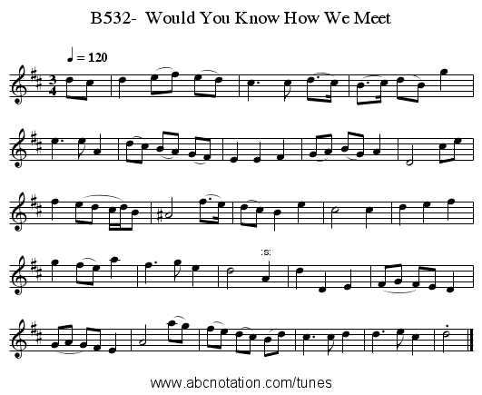 B532-  Would You Know How We Meet - staff notation