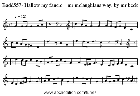 Badd557- Hallow my fancie    mr mclaughlans way, by mr beck - staff notation