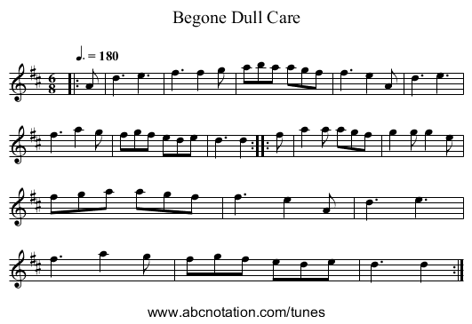 Begone Dull Care - staff notation