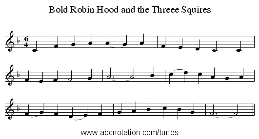 Bold Robin Hood and the Threee Squires - staff notation