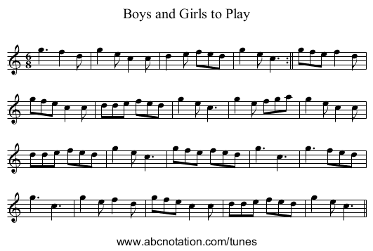 Boys and Girls to Play - staff notation
