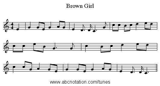 Brown Girl - staff notation