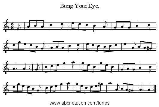 Bung Your Eye. - staff notation