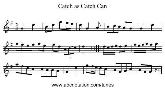 Catch as Catch Can - staff notation