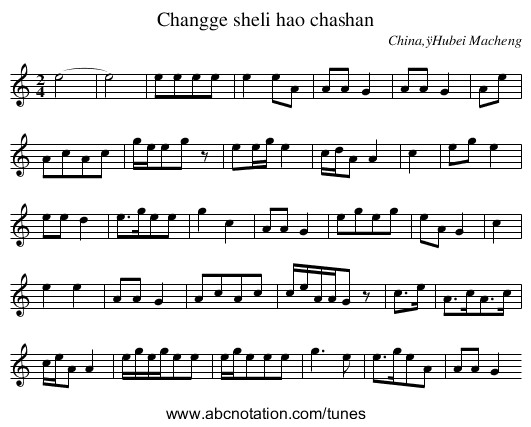 Changge sheli hao chashan - staff notation