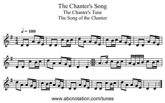 Chanter's Song, The - staff notation