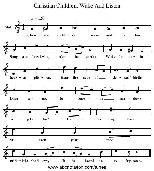 Christian Children, Wake And Listen - staff notation