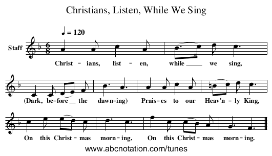 Christians, Listen, While We Sing - staff notation