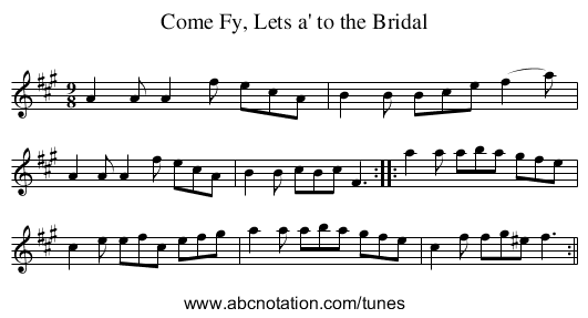 Come Fy, Lets a' to the Bridal - staff notation