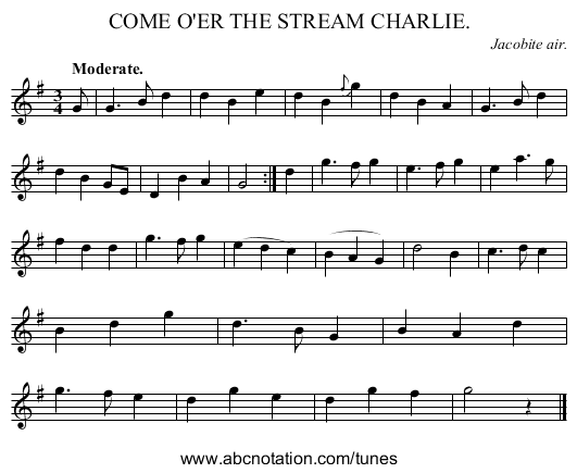 COME O'ER THE STREAM CHARLIE. - staff notation