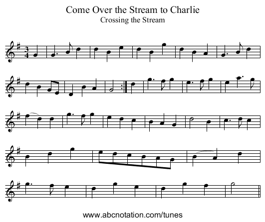 Come Over the Stream to Charlie - staff notation