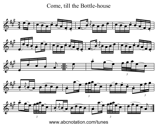 Come, till the Bottle-house - staff notation