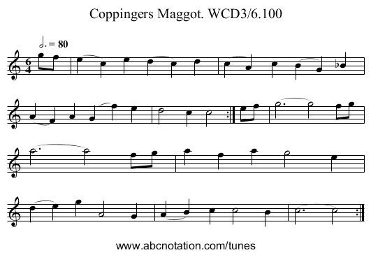 Coppingers Maggot. WCD3/6.100 - staff notation