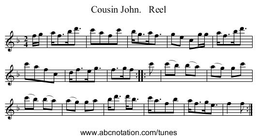 Cousin John.   Reel - staff notation