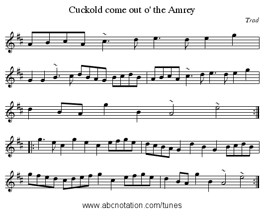 Cuckold come out o' the Amrey - staff notation