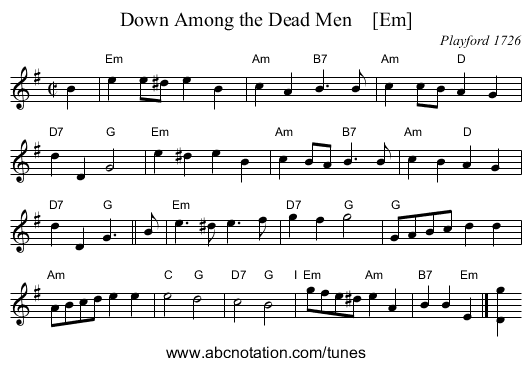 Down Among the Dead Men    [Em] - staff notation