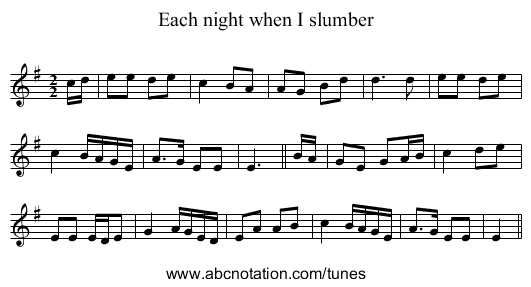 Each night when I slumber - staff notation
