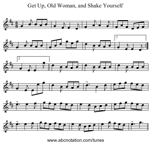 Get Up, Old Woman, and Shake Yourself - staff notation