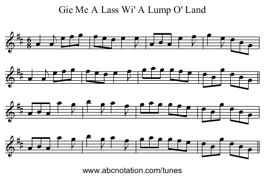 Gie Me A Lass Wi' A Lump O' Land - staff notation