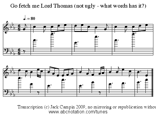 Go fetch me Lord Thomas (not ugly - what words has it?) - staff notation