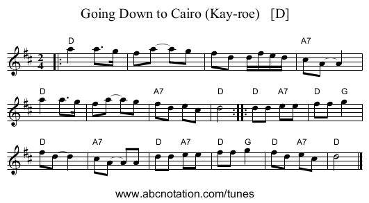 Going Down to Cairo (Kay-roe)   [D] - staff notation