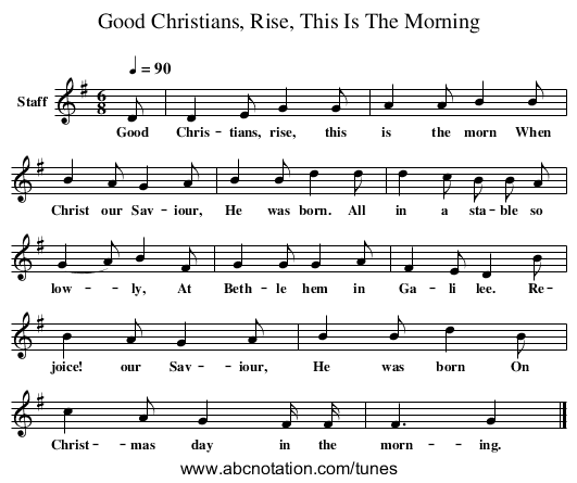 Good Christians, Rise, This Is The Morning - staff notation