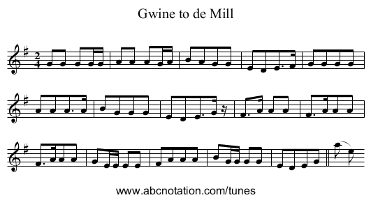 Gwine to de Mill - staff notation